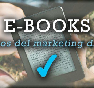 CÓMO USAR LOS E-BOOKS Auténticos aliados en tu estrategia de Marketing Digital